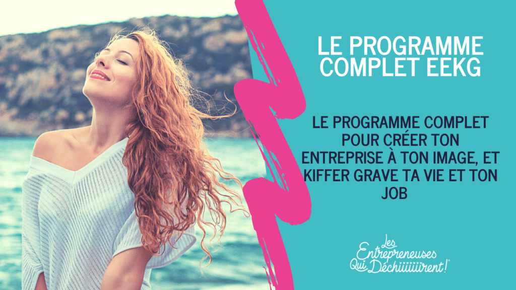 Programme Entreprendre et Kiffer Grave